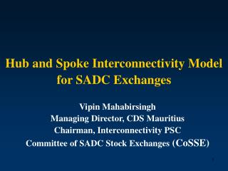 Hub and Spoke Interconnectivity Model for SADC Exchanges