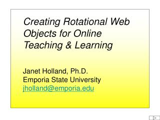 Creating Rotational Web Objects for Online  Teaching & Learning