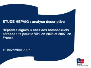 ETUDE HEPAIG : analyse descriptive