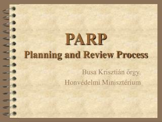 PARP Planning and Review Process