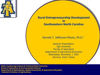 Kenrett Y. Jefferson-Moore, Ph.D. * Seminar Presentation  Ege University Faculty of Agriculture Department of Agricultur