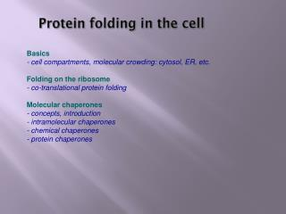 Protein folding in the cell