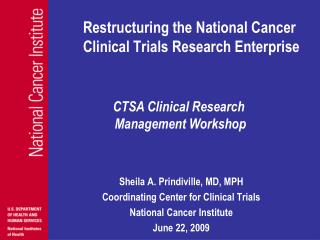 Restructuring the National Cancer      Clinical Trials Research Enterprise