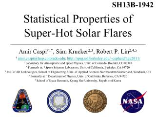 Statistical Properties of Super-Hot Solar Flares