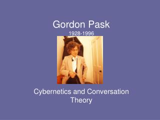Gordon Pask 1928-1996