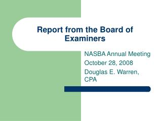 Report from the Board of Examiners