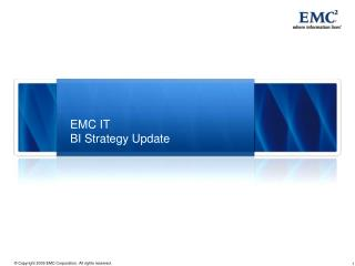 EMC IT  BI Strategy Update