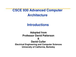 CSCE 930 Advanced Computer Architecture   Introductions
