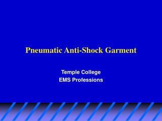 Pneumatic Anti-Shock Garment