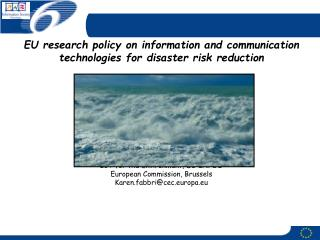 EU research policy on information and communication technologies for disaster risk reduction