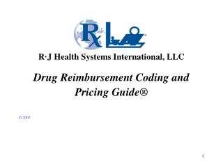 Drug Reimbursement Coding and   Pricing Guide    G-2009