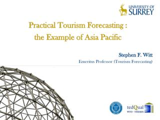 Practical Tourism Forecasting :  the Example of Asia Pacific