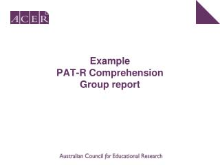 Example  PAT-R Comprehension Group report