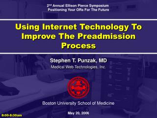 Using Internet Technology To Improve The Preadmission Process