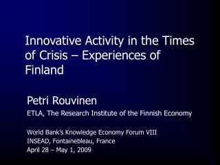 Innovative Activity in the Times of Crisis – Experiences of Finland