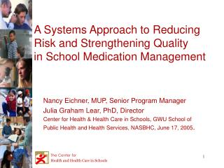 A Systems Approach to Reducing Risk and Strengthening Quality  in School Medication Management