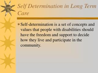 Self Determination in Long Term Care