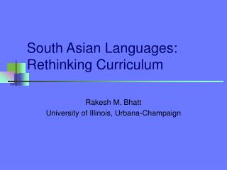 South Asian Languages: Rethinking Curriculum