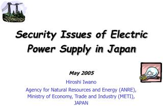 Security Issues of Electric Power Supply in Japan