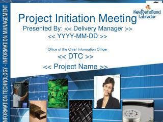 << DTC >> << Project Name >>
