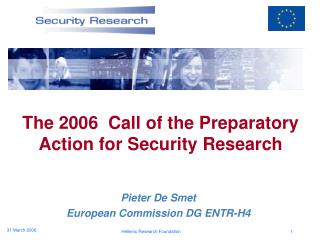 The 2006  Call of the Preparatory Action for Security Research