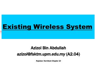 Existing Wireless System