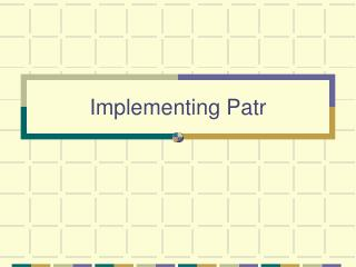 Implementing Patr