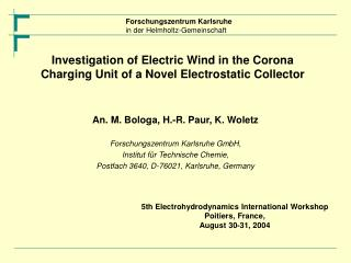 Investigation of Electric Wind in the Corona Charging Unit of a Novel Electrostatic Collector