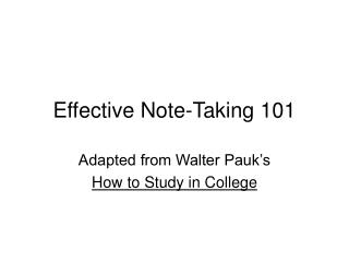 Effective Note-Taking 101