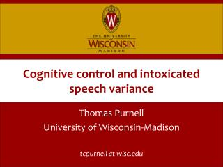 Cognitive control and intoxicated speech variance