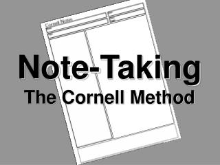 Note-Taking The Cornell Method