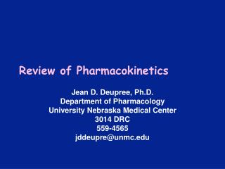 Review of Pharmacokinetics