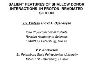 SALIENT FEATURES OF SHALLOW DONOR INTERACTIONS  IN PROTON-IRRADIATED SILICON