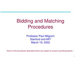 Bidding and Matching Procedures