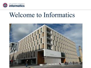 Welcome to Informatics