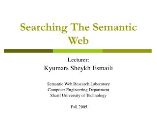 Searching The Semantic Web