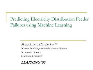 Predicting Electricity Distribution Feeder Failures using Machine Learning