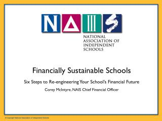 Financially Sustainable Schools Six Steps to Re-engineering Your School's Financial Future