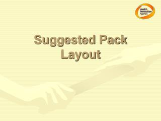 Suggested Pack Layout
