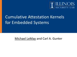 Cumulative Attestation Kernels for Embedded Systems