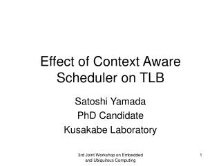 Effect of Context Aware Scheduler on TLB