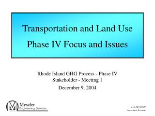 Transportation and Land Use  Phase IV Focus and Issues