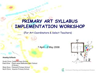 (For Art Coordinators & Select Teachers)