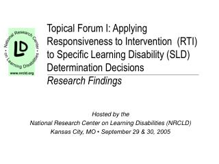 Hosted by the  National Research Center on Learning Disabilities (NRCLD)
