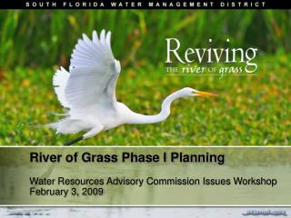 River of Grass Phase I Planning