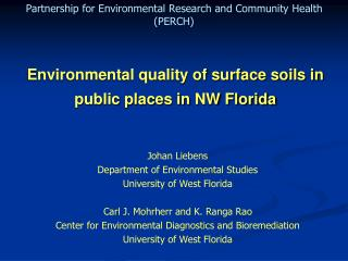 Environmental quality of surface soils in public places in NW Florida