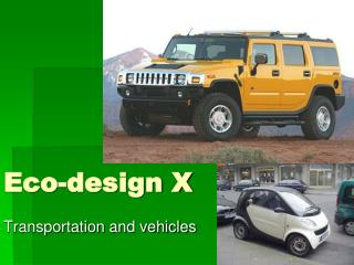 Eco-design X