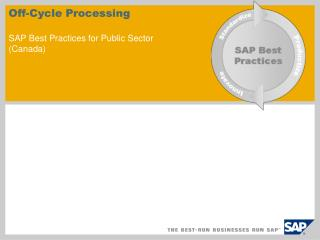 Off-Cycle Processing SAP Best Practices for Public Sector (Canada)