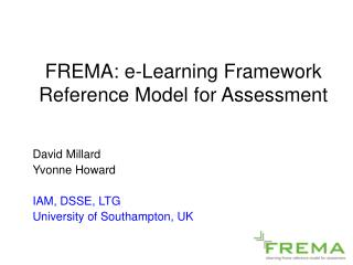 FREMA: e-Learning Framework Reference Model for Assessment