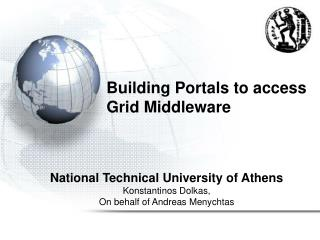 Building Portals to access Grid Middleware